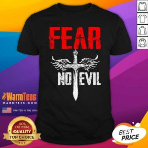 Fear No Evil Shirt - Design By Warmtees.com