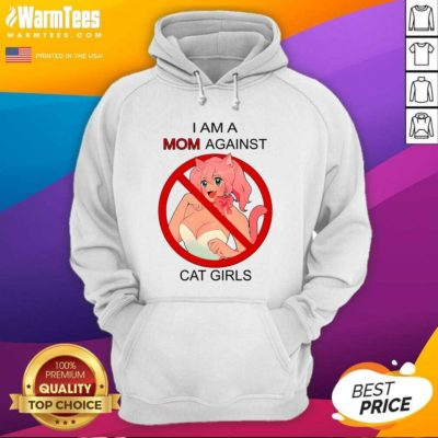 I Am A Mom Against Cat Girls Hoodie - Design By Warmtees.com