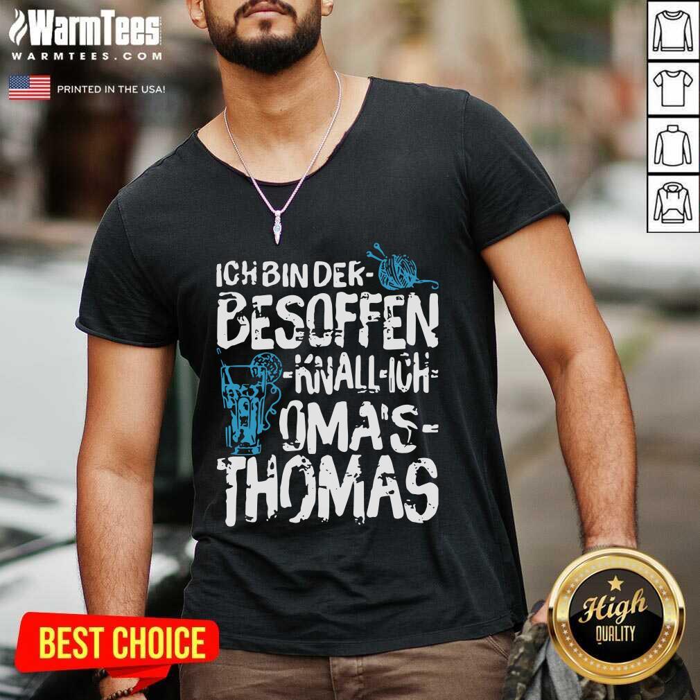 Ich Bin Der Besoffen Knall Ich Oma's Thomas V-neck  - Design By Warmtees.com