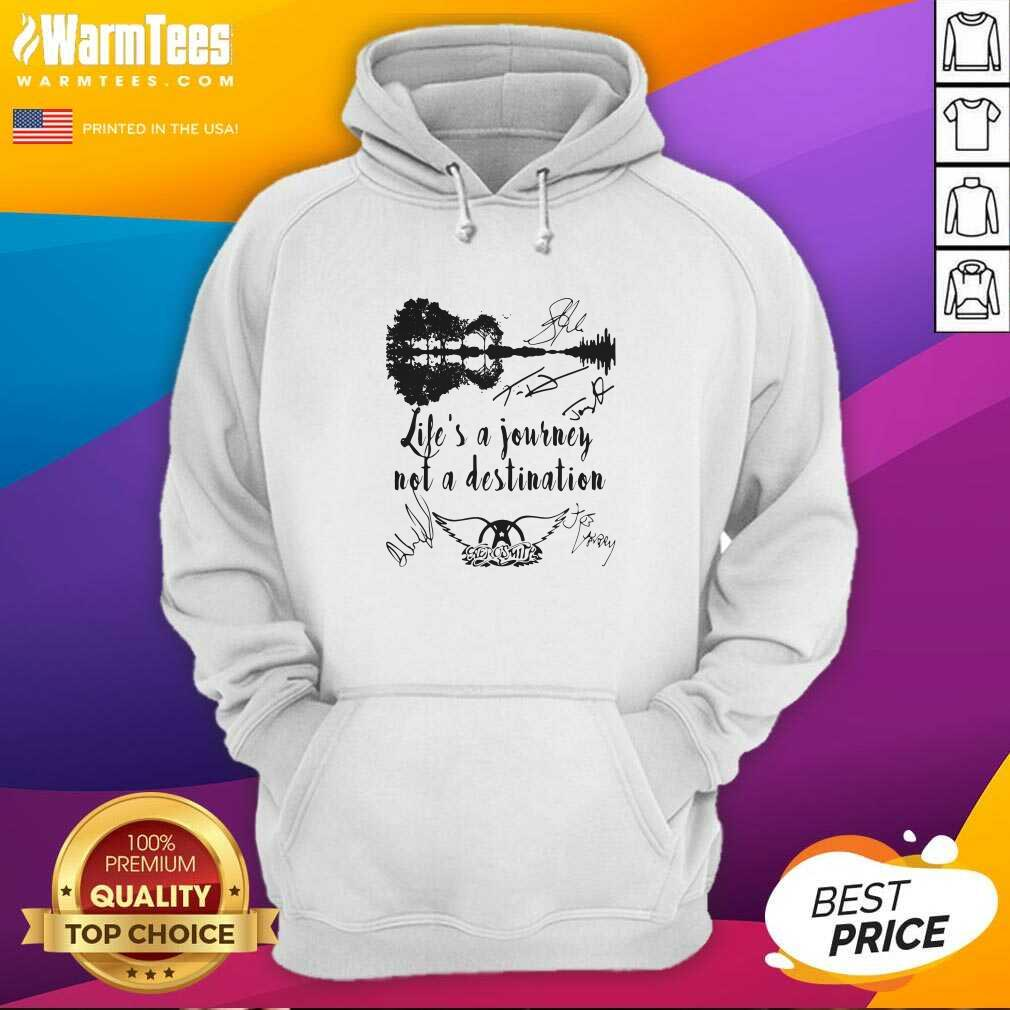 Life Is A Journey Not A Destination Aerosmith All Member Signature Hoodie  - Design By Warmtees.com