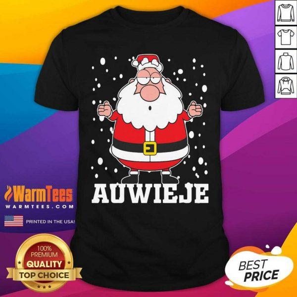 Santa Claus Auwieje Merry Christmas Shirt - Design By Warmtees.com