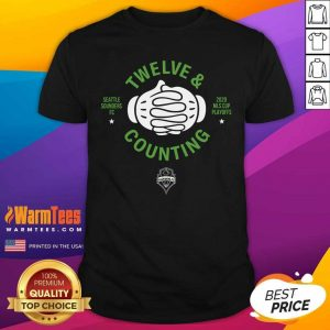 Seattle Sounders Fc Twelve And Counting 2020 Mls Cup Playoffs Shirt - Design By Warmtees.com
