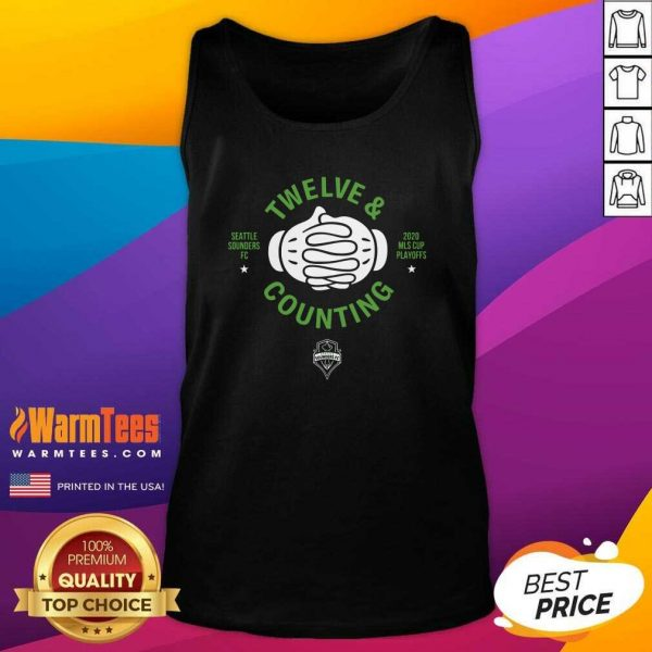 Seattle Sounders Fc Twelve And Counting 2020 Mls Cup Playoffs Tank Top - Design By Warmtees.com