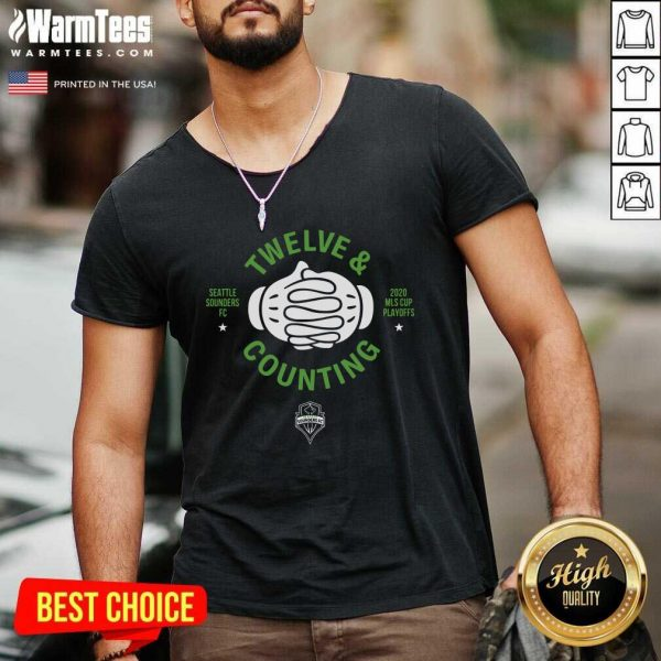 Seattle Sounders Fc Twelve And Counting 2020 Mls Cup Playoffs V-neck - Design By Warmtees.com