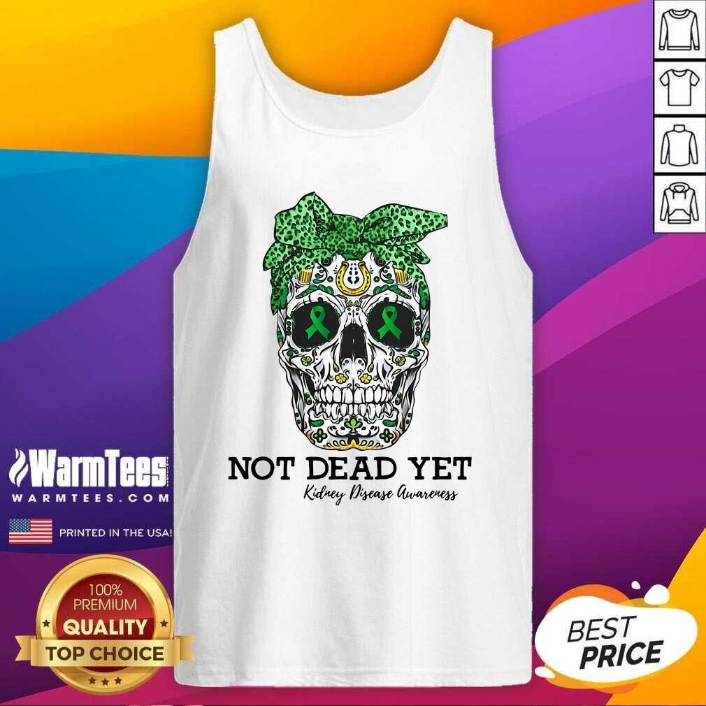 Skull Warrior Not Dead Yet Kidney Disease Awareness Tank Top  - Design By Warmtees.com