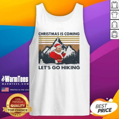 Sloth Hat Santa Christmas Is Coming Let's Go Hiking Vintage Tank Top - Design By Warmtees.com