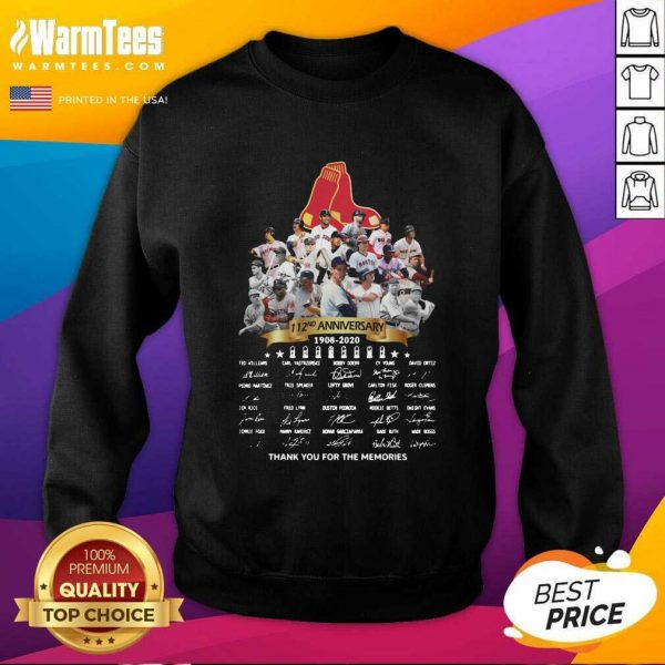 The Boston Red Sox 112nd Anniversary 1902 2020 Thank You For The Memories Signatures SweatShirt - Design By Warmtees.com