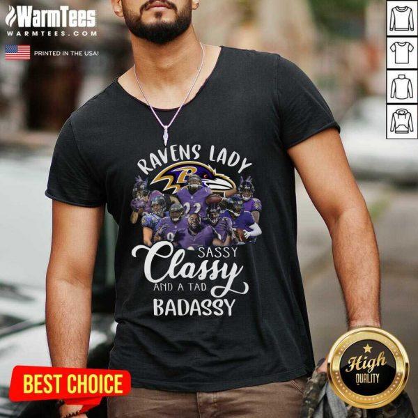 Baltimore Ravens Team Sassy Classy And A Tad Badassy V-neck - Design By Warmtees.com