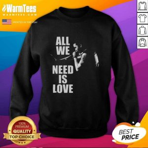 Canserbero All We Need Is Love SweatShirt - Design By Warmtees.com