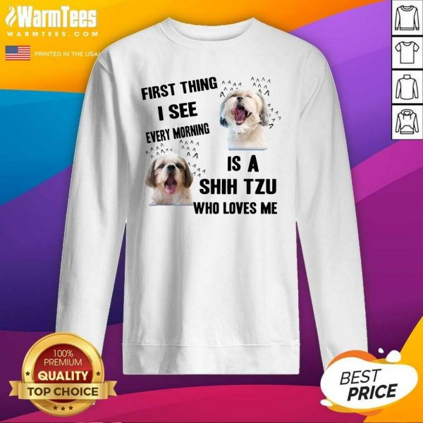 Dog First Thing I See Every Morning Is A Weimaraner Who Loves Me SweatShirt - Design By Warmtees.com