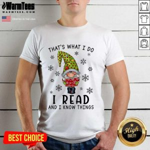 Gnome That's What I Do I Read And I Know Thing Christmas Shirt - Design By Warmtees.com