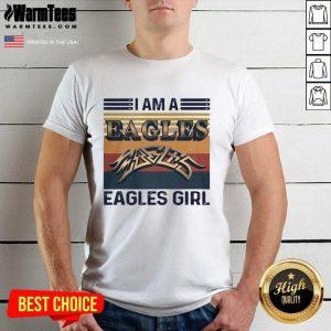 I Am A Eagles Girl Vintage Shirt - Design By Warmtees.com