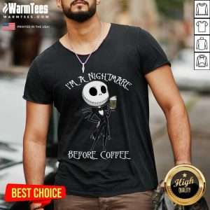 I'm A Nightmare Before Coffee V-neck - Design By Warmtees.com