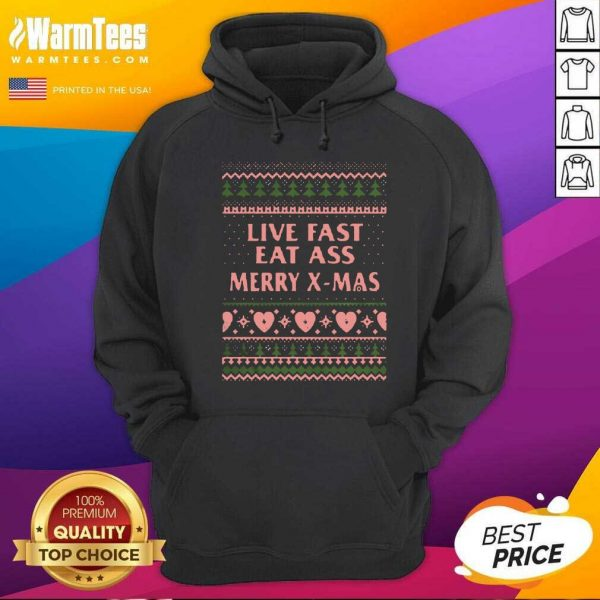Live Fast Eat Ass Merry X-mas Ugly Christmas Hoodie - Design By Warmtees.com