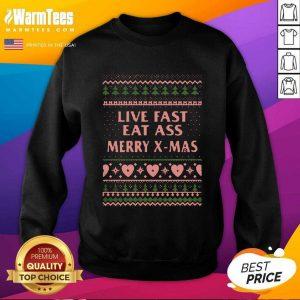 Live Fast Eat Ass Merry X-mas Ugly Christmas SweatShirt - Design By Warmtees.com