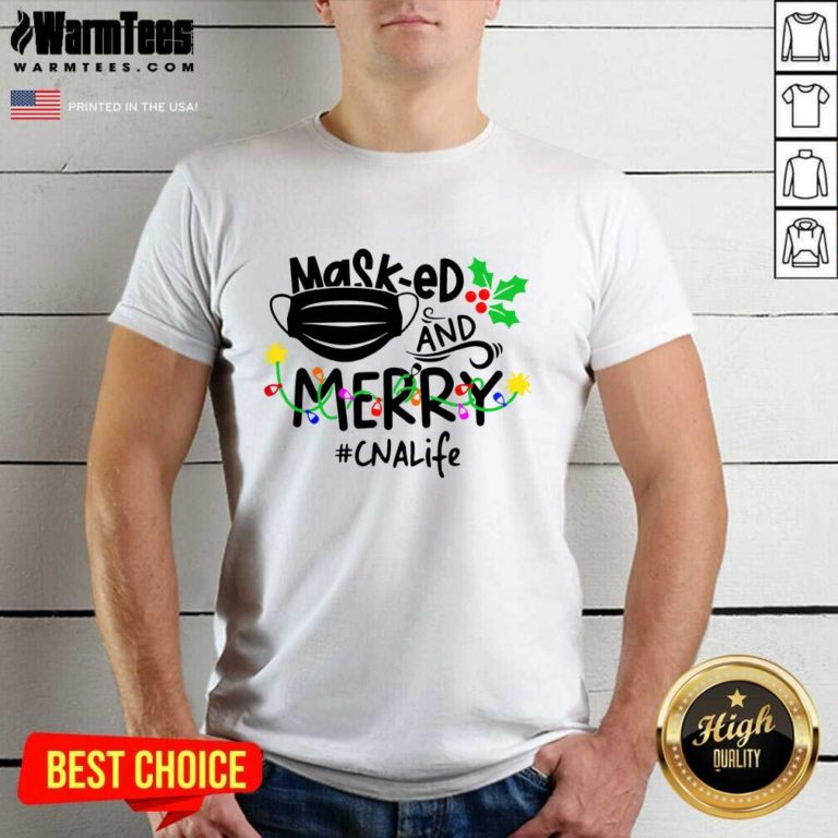 Mask-ed And Merry Christmas Cna Life Shirt - Design By Warmtees.com