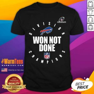 Nfl Playoffs 2020 Won Not Done Division Champions Buffalo Bills Shirt - Design By Warmtees.com
