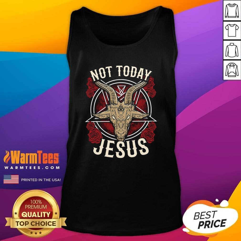 Not Today Jesus Gift For A Satanic Atheist Tank Top  - Design By Warmtees.com