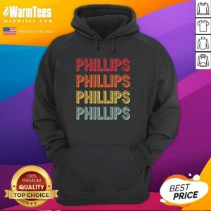 Top Phillips Surname Vintage Birthday Reunion Hoodie - Design By Warmtees.com