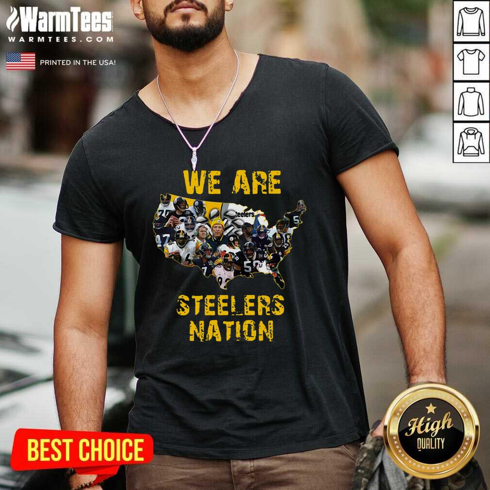 Pittsburgh Steelers We Are Steelers Nation V-neck  - Design By Warmtees.com
