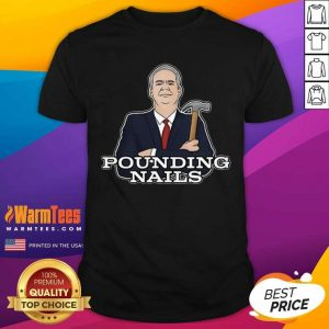 Pounding Nails 2021 Shirt - Design By Warmtees.com