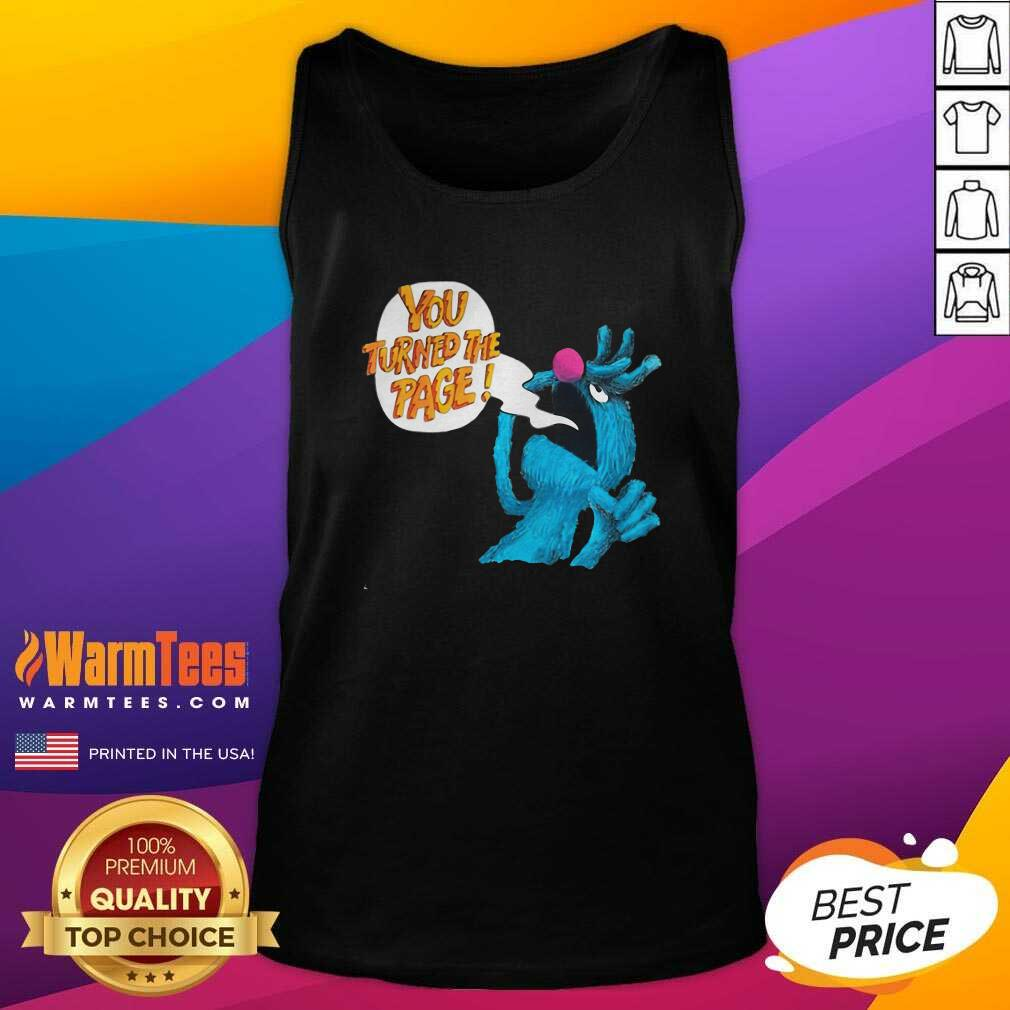 Puppet Monster You Turned The Page Tank Top  - Design By Warmtees.com