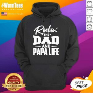 Rockin' The Dad And Papalife Hoodie - Design By Warmtees.com