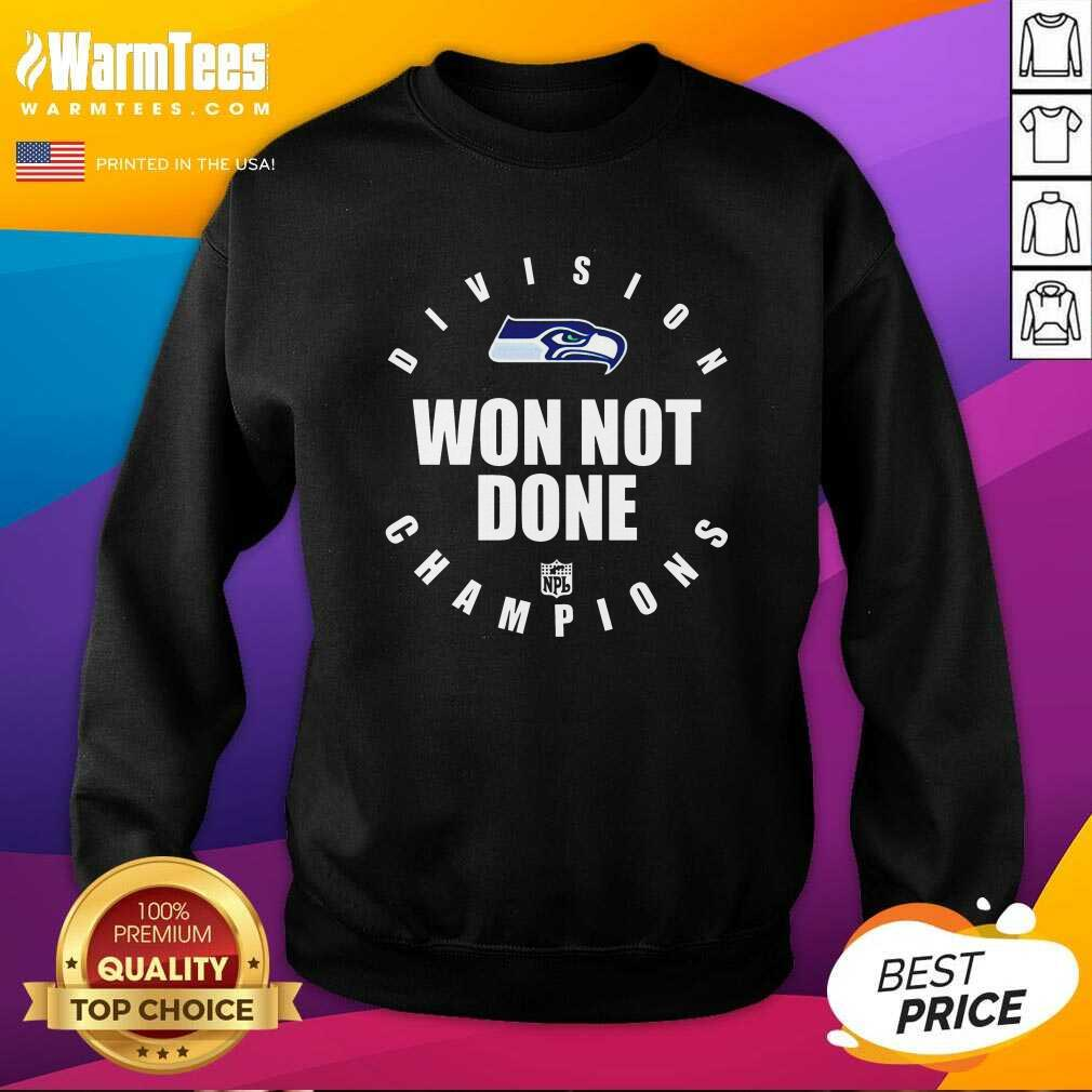 Seahawks Nfc West Champions We Not Done SweatShirt  - Design By Warmtees.com