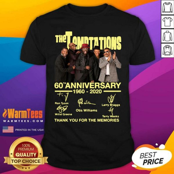 The Temptations 60th Anniversary 1960 2020 Thank You For The Memories Signature Shirt - Design By Warmtees.com