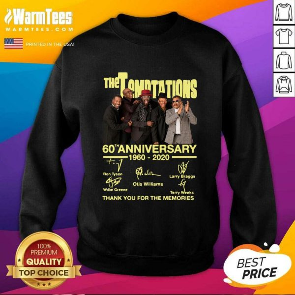 The Temptations 60th Anniversary 1960 2020 Thank You For The Memories Signature SweatShirt - Design By Warmtees.com