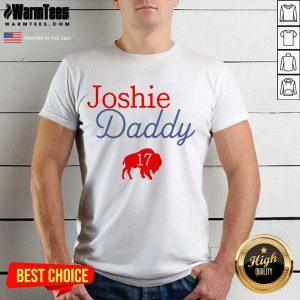 17 Allen Joshie Daddy Buffalo Bills 2021 Shirt