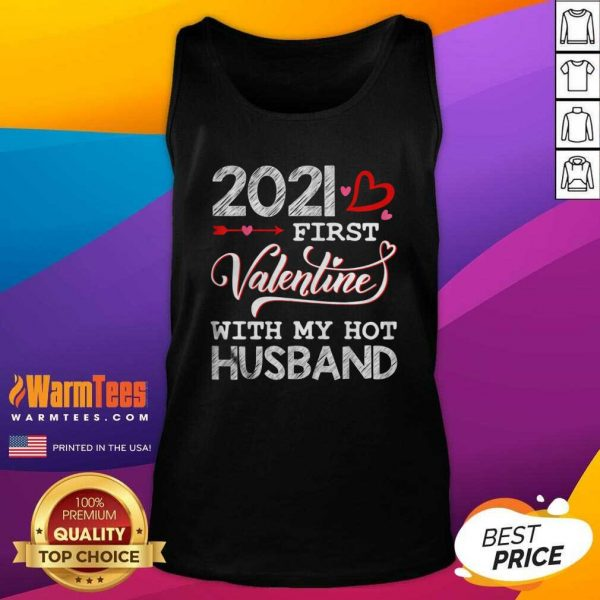 2021 First Valentine With My Hot Husband Couple Tank Top - Design By Warmtees.com