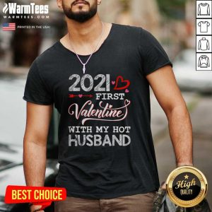 2021 First Valentine With My Hot Husband Couple V-neck - Design By Warmtees.com