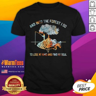 And Into The Forest I Go To Lose My Mind And Find My Soul Fish Under Tree Fishing Shirt - Design By Warmtees.com