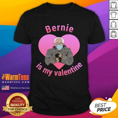 Bernie Sanders Is My Valentine. Cute Mittens Shirt