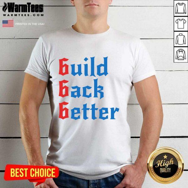 Build Back Better 666 Anti Globalist Shirt - Design By Warmtees.com