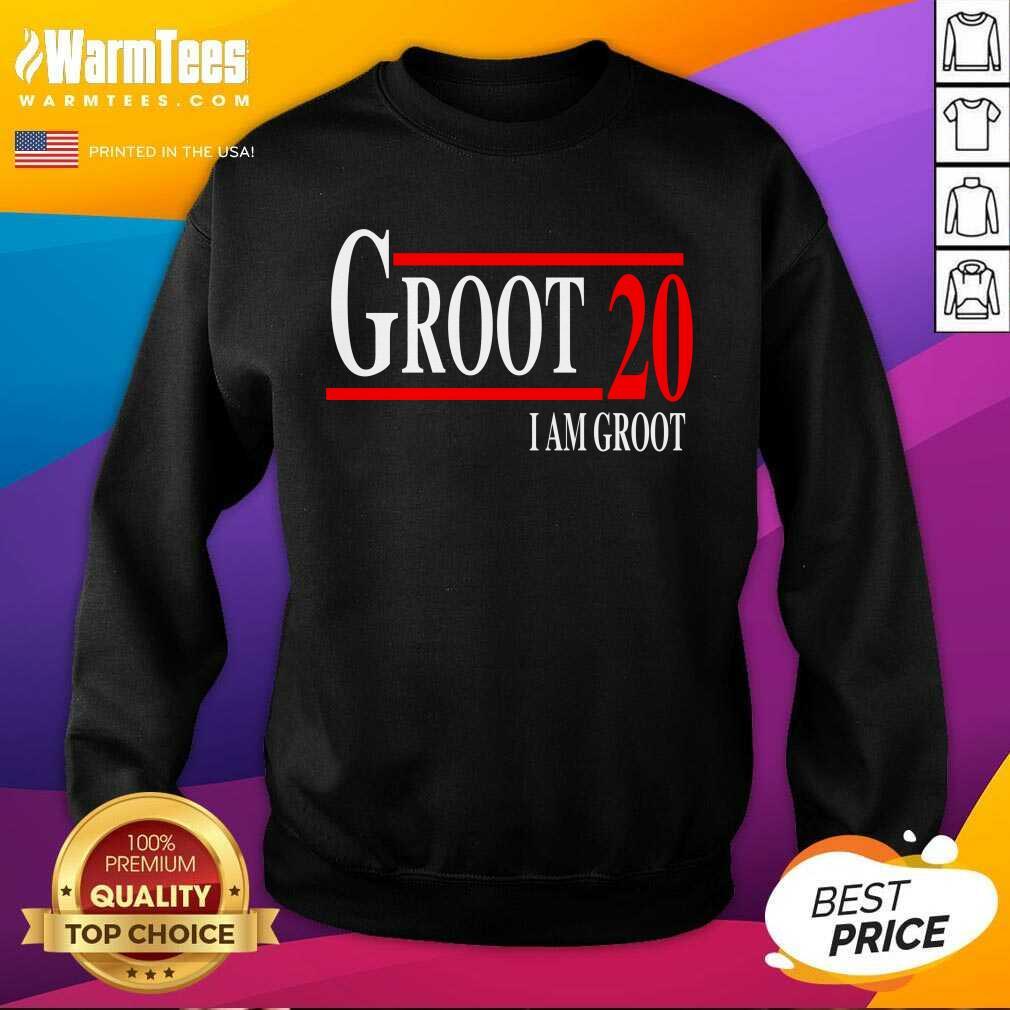 Groot 20 I Am Groot 2020 SweatShirt