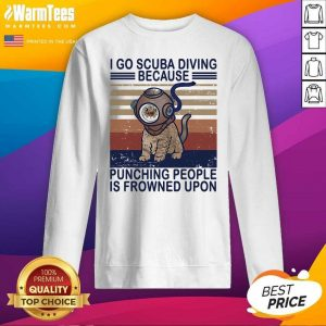 I Go Scuba Diving Because Punching People Is Frowned Upon Cat Vintage SweatShirt - Design By Warmtees.com