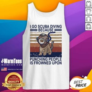 I Go Scuba Diving Because Punching People Is Frowned Upon Cat Vintage Tank Top - Design By Warmtees.com