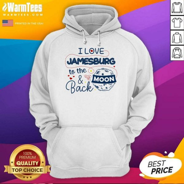 I Love Jamesburg To The Moon And Back Hoodie