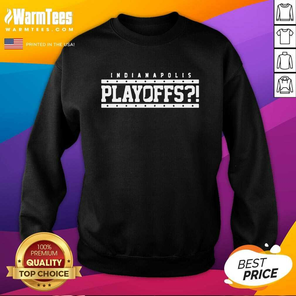 Indianapolis Colts Playoffs SweatShirt  - Design By Warmtees.com
