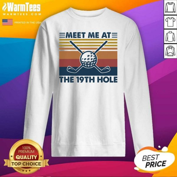 Meet Me At The 19th Hole Golf Vintage SweatShirt - Design By Warmtees.com