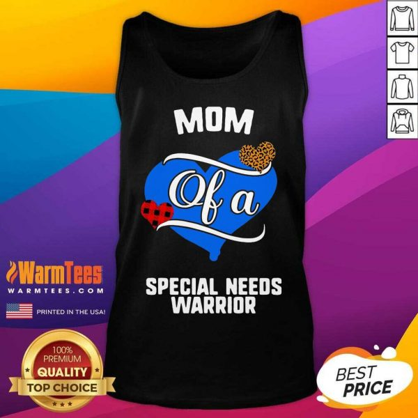 Mom Of A Special Needs Warrior Heart Tank Top
