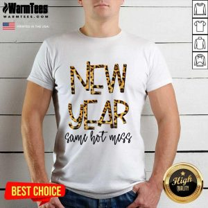 New Year Same Hot Mess 2021 Eve Party Leopard Shirt - Design By Warmtees.com