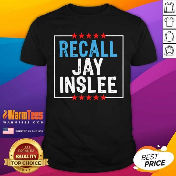Recall Jay Inslee Stars Election Shirt - Design By Warmtees.com