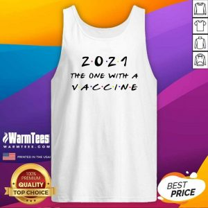 2021 The One With A Vaccine Tank Top - Design By Warmtees.com