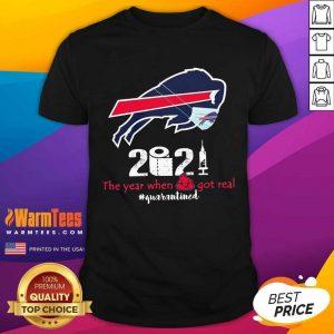 Buffalo Bills Face Mask 2021 The Year When Got Real #Quarantined Shirt - Design By Warmtees.com