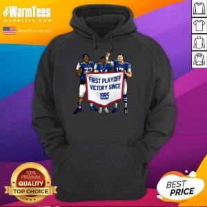 Buffalo Bills First Playoff Victory Since 1995 Hoodie