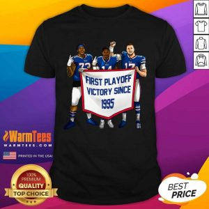Buffalo Bills First Playoff Victory Since 1995 Shirt