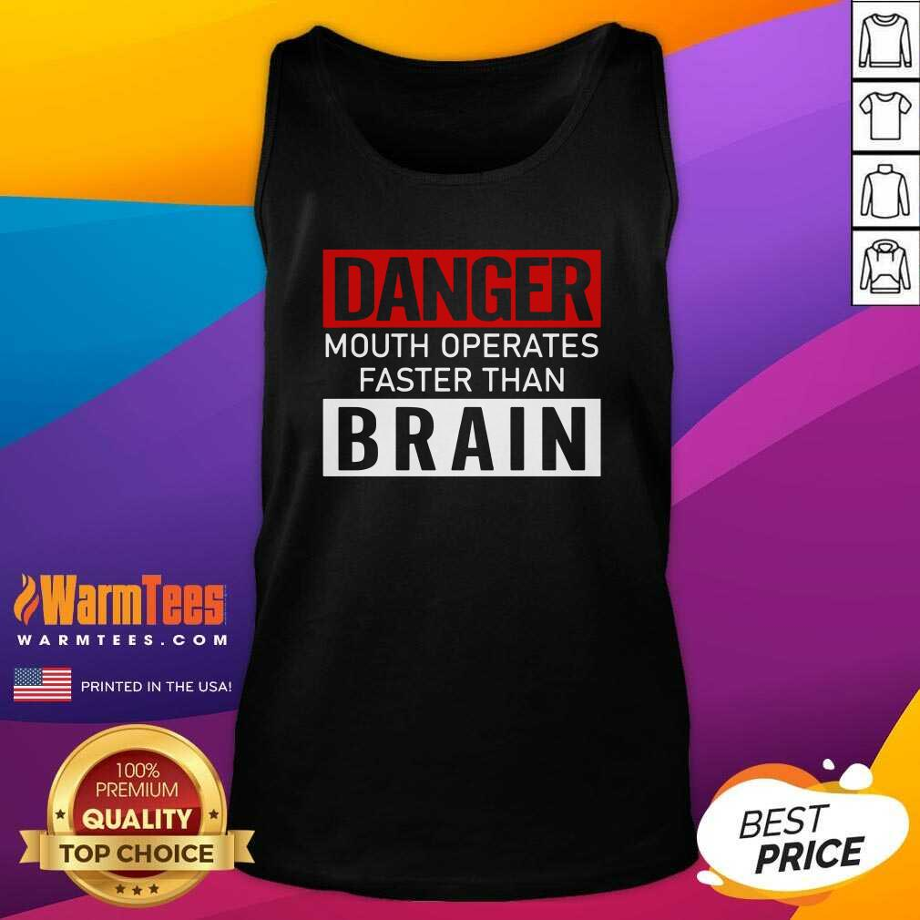 Danger Mouth Operates Faster Than Brain Tank Top  - Design By Warmtees.com